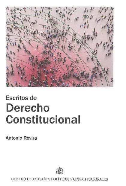 ESCRITOS DE DERECHO CONSTITUCIONAL.