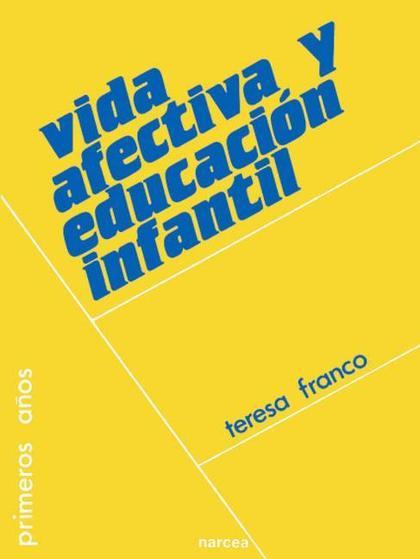 VIDA AFECTIVA Y EDUCACIÓN INFANTIL