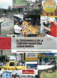 EL CODESARROLLO EN LA CONEXIÓN MIGRATORIA CAÑAR-MURCIA