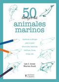50 DIBUJOS DE ANIMALES MARINOS.A TODOS LOS QUE QUIERAN APRENDER ESTE ARTE, YA TENGAN 2 Ó 92 AÑO