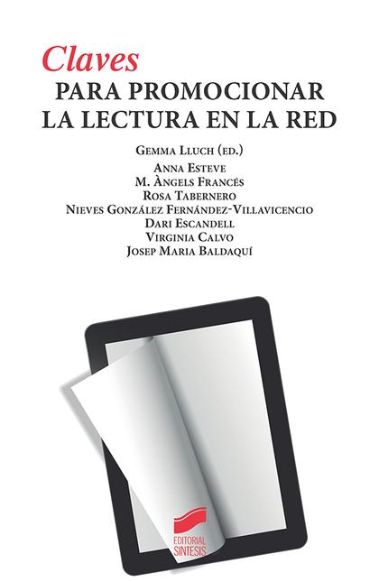CLAVES PARA PROMOCIONAR LA LECTURA EN LA RED.