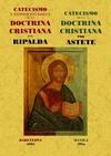 CATECISMO Y EXPOSICIÓN BREVE DE LA DOCTRINA CRISTIANA  CATECISMO DE LA DOCTRINA CRISTIANA