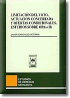 LIMITACIÓN DEL VOTO, ACTUACIÓN CONCERTADA Y OFERTAS CONDICIONALES: EST