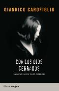 CON LOS OJOS CERRADOS : UN NUEVO CASO DE GUIDO GUERRIERI