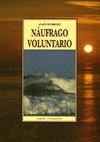 NAUFRAGO VOLUNTARIO