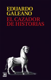 EL CAZADOR DE HISTORIAS