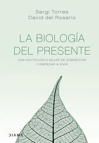 LA BIOLOGÍA DEL PRESENTE.