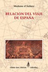 Relación del viaje de España