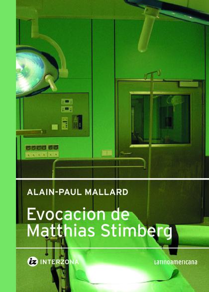 LA EVOCACION DE MATHIAS STIMMBERG