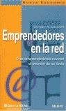 EMPRENDEDORES EN LA RED: DIEZ EMPRENDEDORES REVELAN EL SECRETO DE SU É