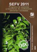 SEFV 2011 PROGRAMA DE SESIONES Y RESÚMENES DE CONFERENCIAS PLENARIAS E INVITADAS.