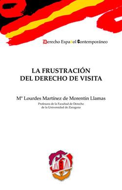 LA FRUSTRACIÓN DEL DERECHO DE VISITA