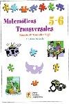 MATEMÁTICAS TRANSVERSALES, 5 Y 6 EDUCACIÓN PRIMARIA.