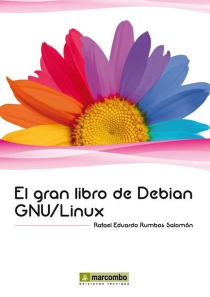 EL GRAN LIBRO DE DEBIAN GNU-LINUX