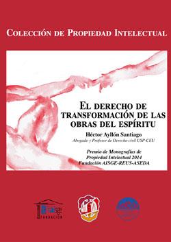 EL DERECHO DE TRANSFORMACIÓN DE LAS OBRAS DEL ESPÍRITU