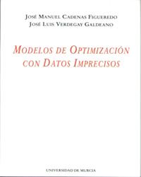 MODELOS DE OPTIMIZACION CON DATOS IMPRECISOS