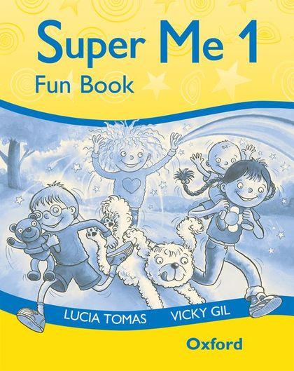SUPER ME 1 FUN BOOK