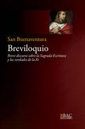 BREVILOQUIO. BREVE DISCURSO SOBRE LAS SAGRADA ESCRITURA Y LAS VERDADES DE LA FE