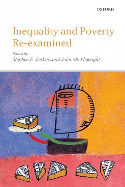 INEQUALITY AND POVERTY RE-EXAMINED
