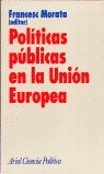 POLÍTICAS PÚBLICAS EN LA UNIÓN EUROPEA