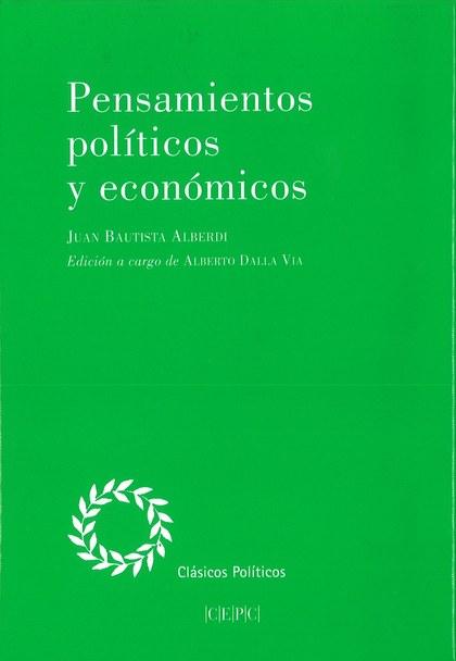PENSAMIENTOS POLITICOS Y ECONOMICOS.