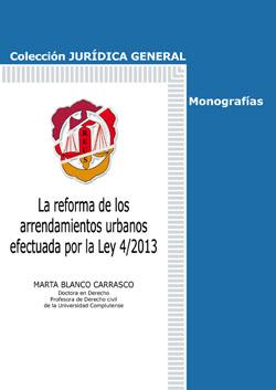 LA REFORMA DE LOS ARRENDAMIENTOS URBANOS EFECTUADA POR LA LEY 4-2013