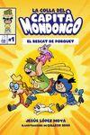 LA COLLA DEL CAPITÀ MONDONGO. EL RESCAT DE PORQUET