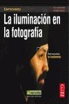 LA ILUMINACIÓN EN LA FOTOGRAFÍA : ENFOCANDO LOS FUNDAMENTOS