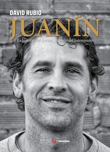 JUANÍN                                                                          LA HISTORIA DEL