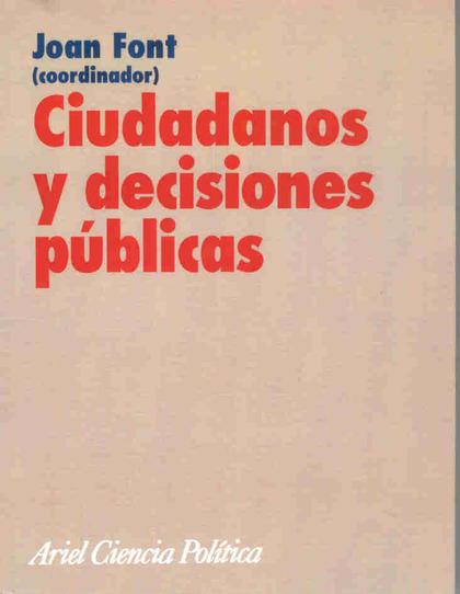CIUDADANOS Y DECISIONES PÚBLICAS