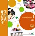 MUSIC 1. SECONDARY. ANAYA + DIGITAL..