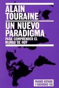 UN NUEVO PARADIGMA: PARA COMPRENDER EL MUNDO DE HOY