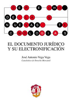 EL DOCUMENTO JURÍDICO Y SU ELECTRONIFICACIÓN