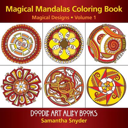 MAGICAL MANDALAS COLORING BOOK. MAGICAL DESIGNS