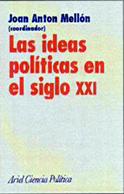 LAS IDEAS POLÍTICAS EN EL SIGLO XXI