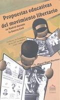 PROPUESTAS EDUCATIVAS DEL MOVIMIENTO LIBERTARIO EN MADRID DURANTE LA GUERRA CIVIL : EL SINDICAT