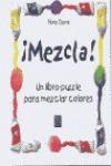 MEZCLA UN LIBRO PUZZLE PARA MEZCLAR COLORES