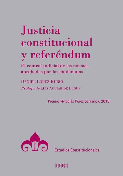 JUSTICIA CONSTITUCIONAL Y REFERENDUM..
