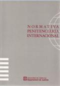 NORMATIVA PENITENCIÀRIA INTERNACIONAL