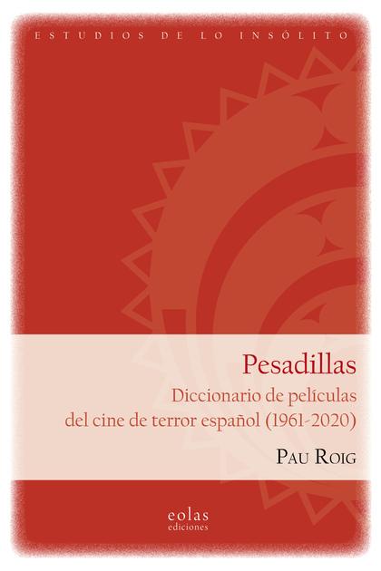 PESADILLAS                                                                      DICCIONARIO DE