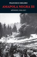 AMAPOLA NEGRA II. ECLOSIÓN, 1915-1916