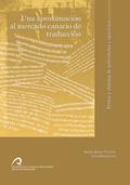 UNA APROXIMACIÓN AL MERCADO CANARIO DE TRADUCCIÓN : TEXTOS Y SISTEMAS DE ACTIVIDADES Y EJERCICI