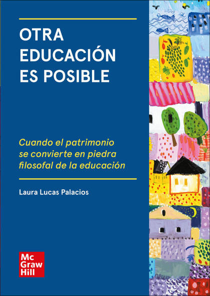 OTRA EDUCACION ES POSIBLE. LIBRO DIGITAL..