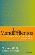 253 - LOS MANDAMIENTOS. PROVOCACIÓN Y ORIENTACIÓN PARA LA VIDA.. PROVOCACION Y ORIENTACION PARA