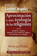 APROXIMACIÓN A UNA TEOLOGÍA DE LAS RELIGIONES II. HINDUISMO. BUDISMO. SALVACIÓN EN LAS RELIGION