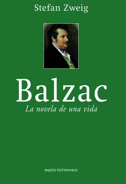 BALZAC LA NOVELA DE UNA VIDA
