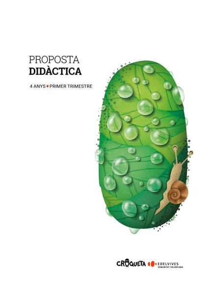 PROJECTE CROQUETA - 4 ANYS : PRIMER TRIMESTRE. PROPOSTA DIDÀCTICA.