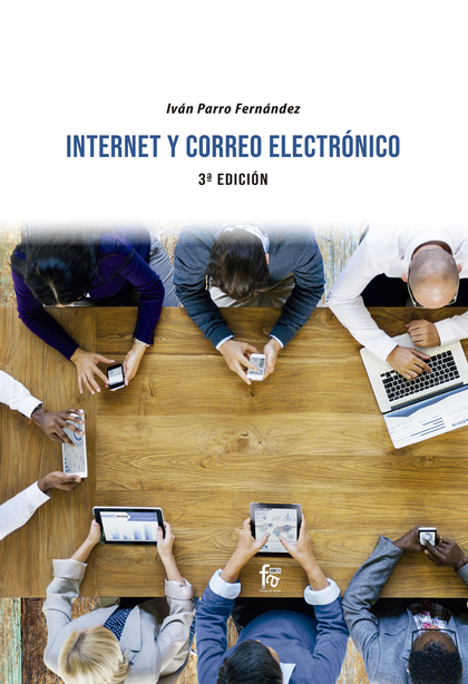 INTERNET Y CORREO ELECTRONICO. 3ª EDICIÓN.