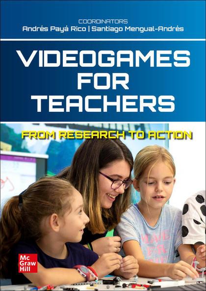 VIDEOGAMES FOR TEACHERS. LIBRO DIGITAL.
