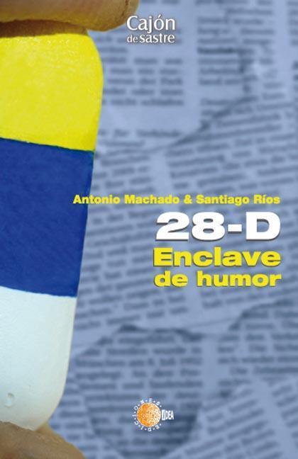 28-D EN CLAVE DE HUMOR